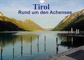 Tirol - Rund um den Achensee (Wandkalender 2022 DIN A4 quer)
