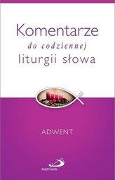 Komentarze do codziennej liturgii słowa. Adwent