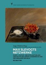 Max Slevogts Netzwerke