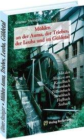 Mühlen an der Auma, der Triebes, der Leuba und im Güldetal