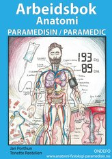 Arbeidsbok Anatomi for Paramedisin og Paramedic