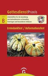 Erntedankfest / Reformationsfest