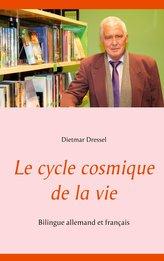 Le cycle cosmique de la vie