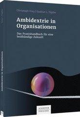 Ambidextrie in Organisationen