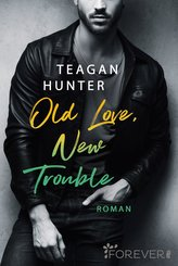Old Love, New Trouble