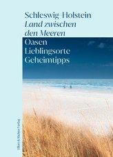 Schleswig-Holstein - Land zwischen den Meeren