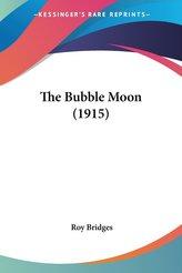 The Bubble Moon (1915)