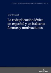 La reduplicación léxica en español y en italiano: formas y motivaciones