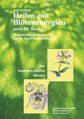Heilen mit Blütenenergien nach Dr. Bach