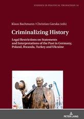 Criminalizing History