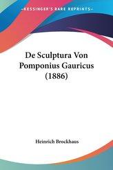 De Sculptura Von Pomponius Gauricus (1886)