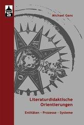 Literaturdidaktische Orientierungen