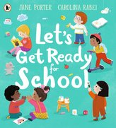 Let\'s Get Ready For School