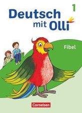 Deutsch mit Olli Erstlesen. 1. Schuljahr - Fibel