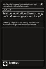 Telekommunikationsüberwachung im Strafprozess gegen Verbände?