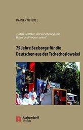75 Jahre Seelsorge für die Deutschen aus der Tschechoslowakei