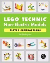 LEGO Technic Non-Electric Models: Clever Contraptions