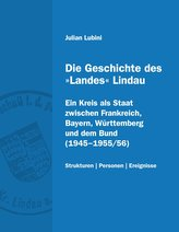 Die Geschichte des »Landes« Lindau