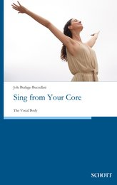 Sing from Your Core