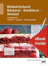 eBook inside: Buch und eBook Bildwörterbuch Bäckerei Konditorei Verkauf