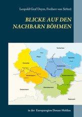Blicke auf den Nachbarn Böhmen