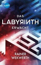 Das Labyrinth (1). Das Labyrinth erwacht
