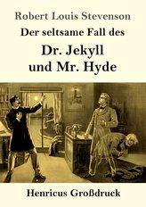 Der seltsame Fall des Dr. Jekyll und Mr. Hyde (Großdruck)
