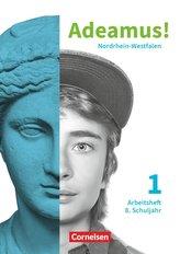 Adeamus! Band 1 8. Schuljahr. Nordrhein-Westfalen - Arbeitsheft