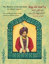 The Wisdom of Ahmad Shah: English-Pashto Edition