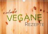 Einfache vegane Rezepte (Wandkalender 2022 DIN A4 quer)