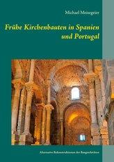 Frühe Kirchenbauten in Spanien und Portugal