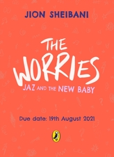The Worries: Jaz and the New Baby