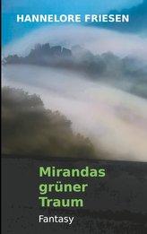 Mirandas grüner Traum