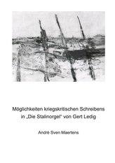 """Möglichkeiten kriegskritischen Schreibens in \""""Die Stalinorgel\"""" von Gert Ledig"""