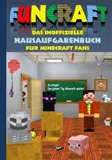 Funcraft - Das inoffizielle Hausaufgabenbuch für Minecraft Fans