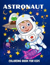 Astronaut Coloring Book for Kids