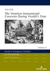 The Venetian Instrumental Concerto During Vivaldi\'s Time