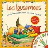 Leo Lausemaus - 30 lustige Minutengeschichten für beste Freunde