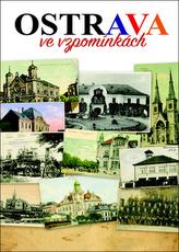 Ostrava ve vzpomínkách