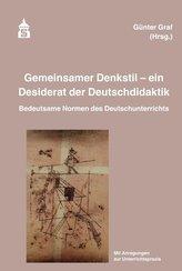 Gemeinsamer Denkstil - ein Desiderat der Deutschdidaktik