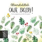Alhamdulillah - our Baby!