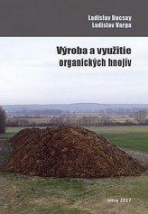Výroba a využitie organických hnojív