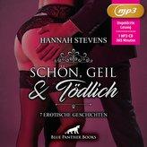Schön, Geil und Tödlich | 7 Erotische Geschichten MP3CD