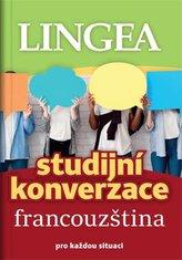 Francouzština - Studijní konverzace pro každou situaci