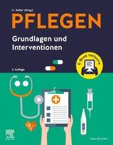 PFLEGEN Grundlagen und Interventionen + E-Book