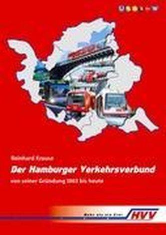 Der Hamburger Verkehrsverbund von seiner Gründung 1965 bis heute