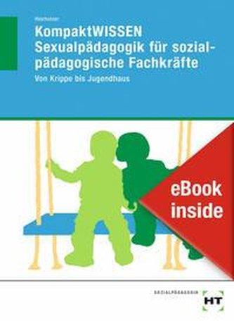 eBook inside: Buch und eBook KompaktWISSEN Sexualpädagogik für sozialpädagogische Fachkräfte