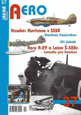 Hawker Hurricane v SSSR / Aero A-29 a Letov Š-328v - Letadla pro Kumbor