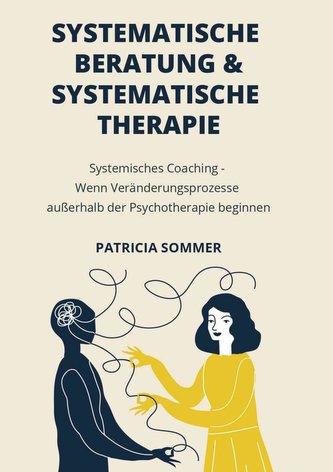 Systemische Beratung & Systemische Therapie