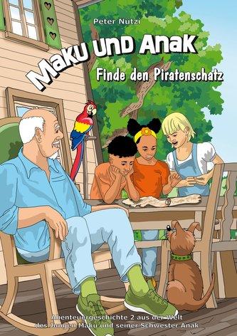 Maku und Anak Finde den Piratenschatz